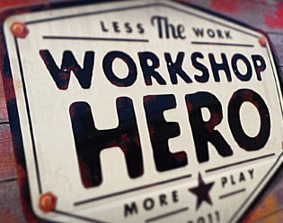 Workshop Hero sign on wall